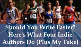 Should You Write Faster? Here's What Four Indie Authors Do (Plus My Take) | Aliventures